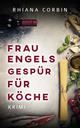 Frau Engels Gespür für Köche