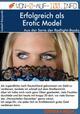 Erfolgreich als Erotic Model