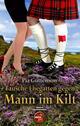 Tausche Ehegatten gegen Mann im Kilt