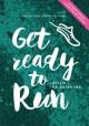GET READY TO RUN
