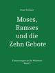 Moses, Ramses und die Zehn Gebote
