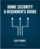 Home Security - A Beginner's Guide