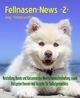Fellnasen-News -2-