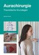 Einführung in die Aurachirurgie