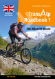 Transalp Roadbook 1: The Albrecht-Route (english version)