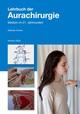 Lehrbuch der Aurachirurgie