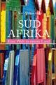 Südafrika. Eine Welt in einem Land