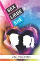 Sex, Liebe & Ehe