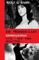 Die Mörder-Lady: N.Y.D. - New York Detectives