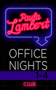 Paula Lambert - Office Nights 1-4