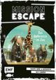 Mission Escape - Das Geheimnis im Zoo