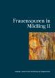 Frauenspuren in Mödling II