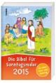Der Bibel-Kalender für Sonntagsmaler 2015