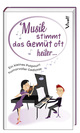 Musik stimmt das Gemüt oft heiter ...