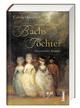 Johann Sebastian Bachs Töchter
