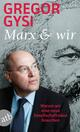 Marx & wir