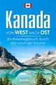 Kanada von West nach Ost