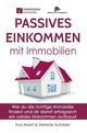Passives Einkommen mit Immobilien