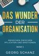 Das Wunder der Organisation