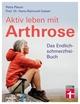 Aktiv leben mit Arthrose