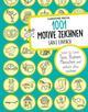 1001 Motive zeichnen - ganz einfach