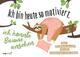 Ich bin heute so motiviert, ich könnte Bäume ansehen - Der Faultierkalender für ein entspanntes Jahr 2022