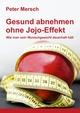 Gesund abnehmen ohne Jojo-Effekt