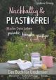 Nachhaltig und Plastikfrei