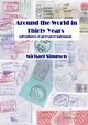 Around the World in Thirty Years