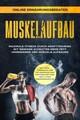 Muskelaufbau - Maximale Fitness durch Krafttraining