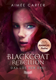 Blackcoat Rebellion - Das Los der Drei