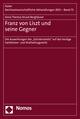 Franz von Liszt und seine Gegner
