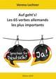 Auf geht's! Les 65 verbes allemands les plus importants