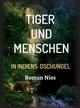 Tiger und Menschen