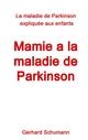 Mamie a la maladie de Parkinson