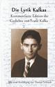 Die Lyrik Kafkas.