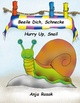 Beeile Dich Schnecke - Hurry Up, Snail