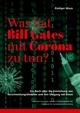 Was hat Bill Gates mit Corona zu tun?