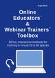 Online Educators' & Webinar Trainers' Toolbox
