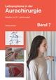 Leitsymptome in der Aurachirurgie Band 7