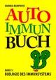 Das Autoimmunbuch, Band 1