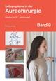 Leitsymptome in der Aurachirurgie Band 9
