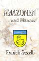 AMAZONEN und Männer