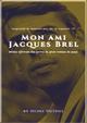 MEIN FREUND JACQUES BREL - MON AMI JACQUES BREL