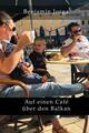 Auf einen Café über den Balkan