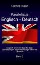Englisch - Deutsch Paralleltexte, Band 2