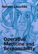 Operative Medicine and Responsibility