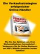 Die Verkaufsstrategien erfolgreicher Online-Händler