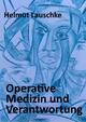 Operative Medizin und Verantwortung