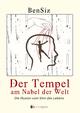 Der Tempel am Nabel der Welt